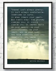 #Travel #Quote by #Bourdain Instant Download Wall #Art by AskIlariaRomeo