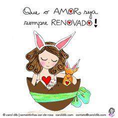 Que o Amor seja sempre renovado!!! Ilustração para a Páscoa (Carol Dib | Sementinhas Cor-de-Rosa). #easter #illustration