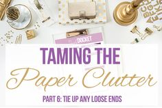 Taming the paper clutter in your home once and for all!