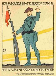 January 1917 - Wilson Calls for Independent Poland, Allies Promise Sovereignty for Hapsburg Subjects Pictured - A Russian poster asks Czech and Slovak POWs to join the Czech Legion. Commonwealth, World War I, Old World, The Bolsheviks, Moving To Paris, Alphonse Mucha, Japan, Old Things, Baseball Cards