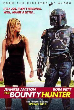 Boba Fett & Jennifer Aniston...a winning combination.