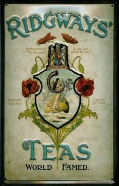 'Ridgways Teas World Famed' tin advertising sign for tea, enamel on metal, late 19th-early 20th century, UK ... possibly a reproduction