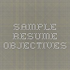 Sample Resume Objectives