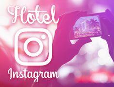 Hotel su Instagram: 3 nuovi strumenti business per vendere di più!