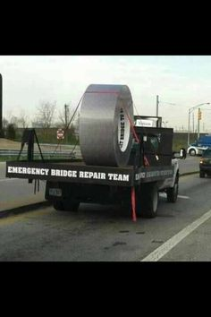 of duct tape. 'nuff said >:} Redneck Humor, Redneck Quotes, Thats The Way, That Way, Ingenieur Humor, Funny Signs, Funny Memes, Funniest Jokes, Funniest Moments