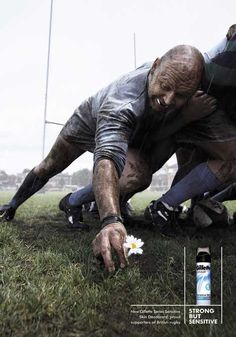 The Print Ad titled RUGBY was done by AMV BBDO London advertising agency for product: Sensitive Deodorant (brand: Gillette) in United Kingdom. Rugby Memes, Rugby Funny, Rugby Quotes, Sports Advertising, Sports Marketing, Marketing Ideas, Cycling Quotes, Cycling Art, Creative Advertising