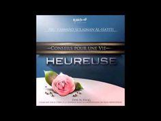 Conseils pour une vie heureuse - Soulayman Al Haïti