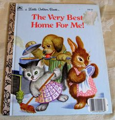 Little Golden Book The Very Best Home For Me! Illustrated Garth Williams 206-52