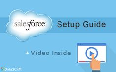An article provides handy instructions on the basic Salesforce setup and configuration.