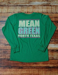Keep on trending on in this new Mean Green UNT long-sleeve t-shirt. Show your school spirit while lookin' cute! Go Mean Green!