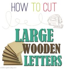 A few years ago I was on Good Things Utah {a local lifestyle TV morning show here in Utah} sharing a project that Dan had cut out for me with a jigsaw. One of the hosts caught me off guard by asking me what to do if you don't have a handsome handy man. Large Wooden Letters, Diy Letters, Woodworking Jigsaw, Woodworking Projects, Wood Projects, Craft Projects, Best Jigsaw, Letter Patterns, Wood Patterns