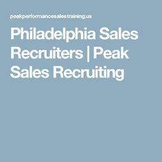 Philadelphia Sales Recruiters | Peak Sales Recruiting