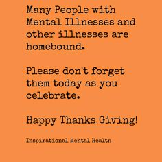 Happy Thanksgiving!! - Inspirational Mental Health Mental Health Disorders, Happy Thanksgiving, Inspirational, Happy Thanksgiving Day
