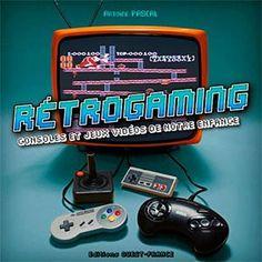 Livre : Retrogaming, consoles et jeux vidéo de notre enfance - Depuis l'avènement des premières bornes d'arcades des salles de jeux et des cafés, puis la commercialisation des premières consoles de jeux familiales, le jeu vidéo a connu un succès croissant et ...