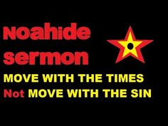 Move With the Times NOT Move With the Sins - Noahide Sermon