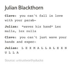 tell em jules! Shadowhunters Series, Shadowhunters The Mortal Instruments, Julian Blackthorn, Lady Midnight, Shadowhunter Academy, Cassie Clare, Cassandra Clare Books, The Dark Artifices, The Infernal Devices