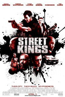loooove this movie! - STREET KINGS