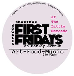 Nogales First Friday