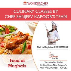 Learn how to make culinary delights that even the kings can't resist with Sanjeev Kapoor's expert team.
