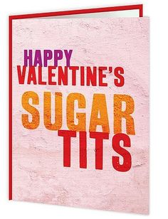 A sassy and snarky Anti Valentines Day card printed on the