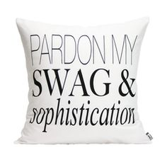 Pardon My Swag (white)