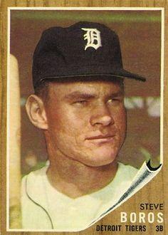 Steve Boros 1962 Third Base - Detroit Tigers  Card Number: 62