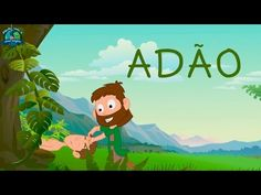 Adão - Vídeos AdventistasVídeos Adventistas