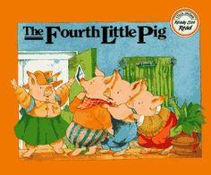 Book, The Fourth Little Pig by Teresa Noel Celsi