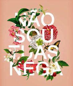 Não sou tuas nega. Typography Flower on Behance
