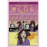 Something to Blog About (Hardcover)By Shana Norris