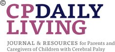 Cerebral Palsy Daily Living | Journal & Resources for Parents and Caregivers of Children with Cerebral Palsy