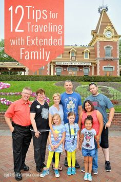 12 Tips for Traveling with Extended Family at Cherish Everyday