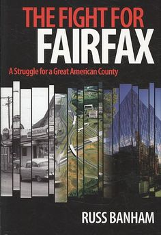 Fight for Fairfax: A Struggle for a Great American County