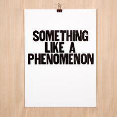 """Something Like a Phenomenon"" by Paper Jam Press"