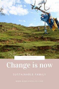 sustainable lifestyle for families Change, Sustainable Living, Sustainability, Nature, Travel, German, Lifestyle, Blog, Naturaleza