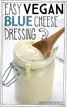 Easy Vegan Blue Cheese Dressing! It's creamy, tangy, healthy, oil-free, only 33 calories for two heaping tablespoons, and of course, super easy to make. Dairy-free, whole food plant based, yum. #itdoesnttastelikechicken #veganrecipes #vegancheese #wfpb