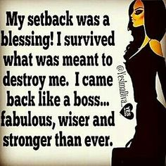 Exactly because im a lion!!! No One can hold me back! I might get a lil wounded but I'll always fight thru & survive!!