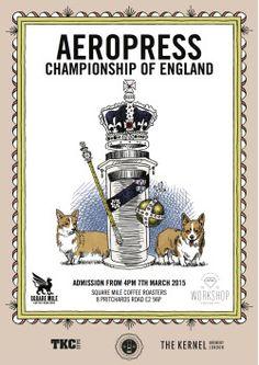 Aeropress Championship of England 2015 Rad Coffee, Coffee Desk, Aeropress Coffee, French Press, Barista, Brewery, England, Posters, Events