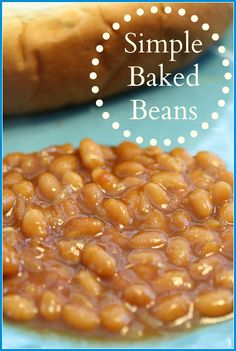 Simple Baked Beans are the perfect side dish for your cook out! They ...