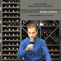 Entrevista a Carlos González, director técnico de Guía Peñín donde menciona a Barcolobo El Jaral entre los vinos de Castilla y León que han conquistado su olfato y paladar.