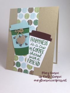 Coffee Cafe, Up North Stampin' Mary Hanson