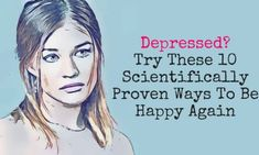 Try These 10 Scientifically Proven Ways To Be Happy Again Negative Emotions, Negative Thoughts, Positive Thoughts, Trying To Be Happy, Are You Happy, Happiness Study, When Everything Goes Wrong, Social Media Management Tools