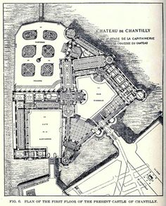 Chateau de Chantilly, of The Dukes of Montmorency, The Princes of Condé and The Princes d'Orleans