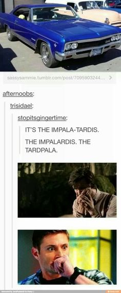 I ship the TARDIS and the Impala. This is their child.