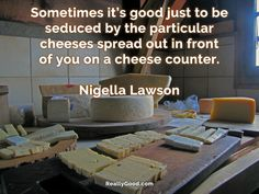 Sometimes it's good just to be seduced by the particular cheeses spread out in front of you on a #cheese counter. #NigellaLawson