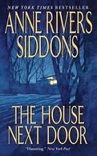 """The House Next Door - Anne Rivers Siddons. Got this because it was talked about in """"Danse Macabre"""". Looks like I've read enough horror so far, right?"""