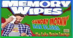 The Brainwashed HouSEWife: 'Sunday Mornin' Bar Blues'♨️ The Lake Drain Lounge...