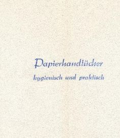 DDR Museum - Museum: Objektdatenbank - Papierhandtücher    Copyright: DDR Museum, Berlin. Eine kommerzielle Nutzung des Bildes ist nicht erlaubt, but feel free to repin it!