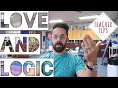 (2) Teacher tips- How I use Skills from the Love and Logic Institute in my classroom - YouTube