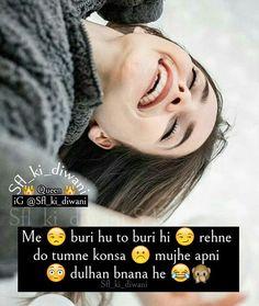Urdu Funny Quotes, Funny Attitude Quotes, Attitude Quotes For Girls, Crazy Girl Quotes, Funny Girl Quotes, All Quotes, Crazy Girls, Some Funny Jokes, Really Funny Memes